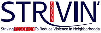 STRIVING To Reduce Violence In Neighborhoods