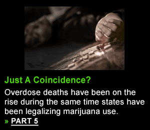 Overdose deaths have been on the rise during the same time states have been legalizing marijuana use