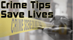 Crime Tips Save Lives